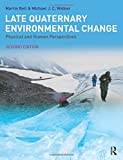 Late Quaternary Environmental Change 9780130333445