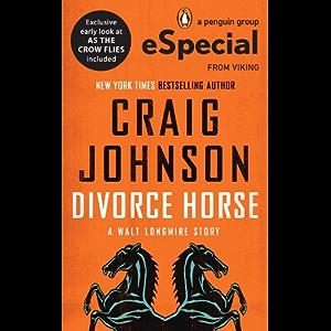 Divorce Horse (Walt Longmire Mysteries)
