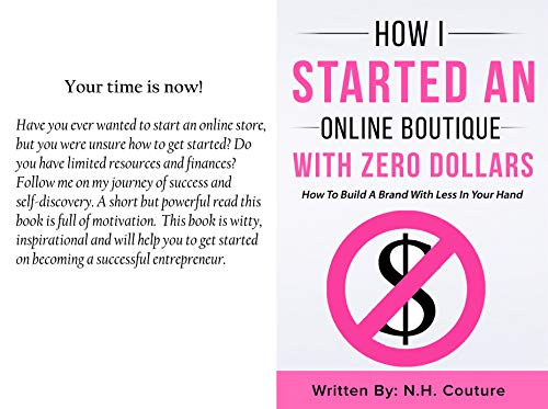 How I Started An Online Boutique With Zero Dollars: How To Build A Brand With Less In Your -