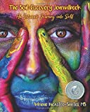 The Soul-Discovery Journalbook: An intimate Journey into Self (Volume 4)