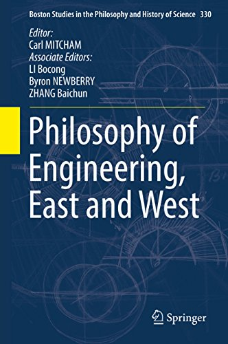 Philosophy of Engineering, East and West (Boston Studies in the Philosophy and History of - Boston Newberry