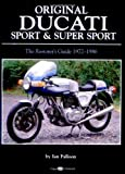 img - for Original Ducati Sport and Super Sport, 1972-1986 (Original Series) by Ian Fallon (2001-11-14) book / textbook / text book