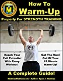 How To Warm-Up Properly For Strength Training