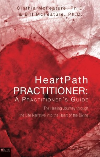 HeartPath Practitioner: A Practitioner's Guide ebook