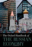 The Oxford Handbook of the Russian Economy (Oxford Handbooks), , 0199759928