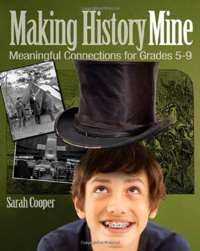 Pdf Teaching Making History Mine: Meaningful Connections for Grades 5-9