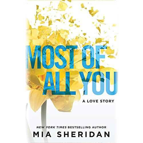 Most of All You: A Love Story by Hachette Audio