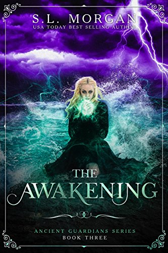 The Awakening (Book 3, Ancient Guardians)