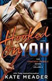Book Cover for Hooked On You (The Chicago Rebels Series Book 4)