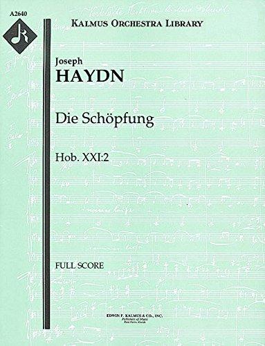 Die Schöpfung, Hob.XXI:2: Full Score [A2640] by E.F.Kalmus
