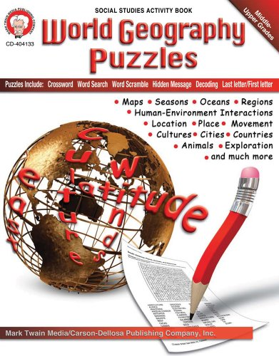World Geography Puzzles, Grades 6 - 12 (Longitude And Latitude Lessons For Middle School)