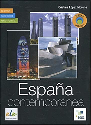 España contemporánea: Amazon.es: López Moreno, Cristina: Libros