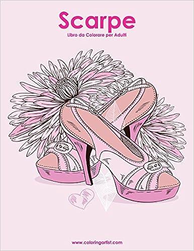 Amazoncom Scarpe Libro Da Colorare Per Adulti 1 Volume 1