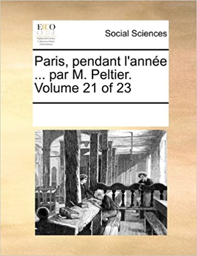 Livre de la jungle téléchargements mp3 gratuits Paris, Pendant L'Annee ... Par M. Peltier. Volume 21 of 23 PDF