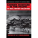 Carrier Warfare in the Pacific: An Oral History Collection (Smithsonian History of Aviation)