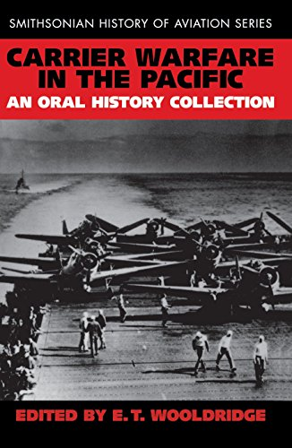 Carrier Sierra (Carrier Warfare in the Pacific: An Oral History Collection (Smithsonian History of Aviation))