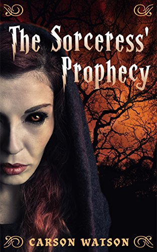 The Sorceress' Prophecy