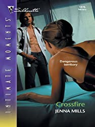 Crossfire (Silhouette Intimate Moments)