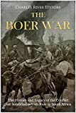 #6: The Boer War: The History and Legacy of the Conflict that Solidified British Rule in South Africa