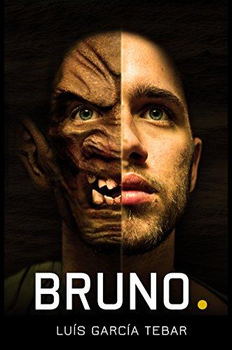 Bruno: Metamorfosis de un joven deforme (Spanish Edition)