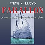 Farallon: Shipwreck and Survival on the Alaska Shore | Steve K. Lloyd