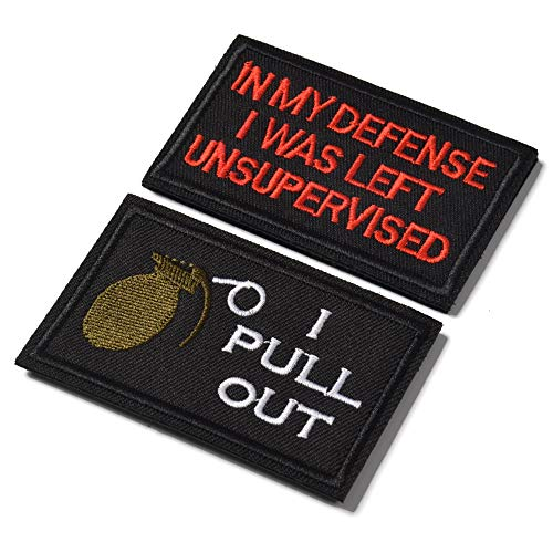 I Pull Out & in My Defense I was Left Unsupervised Tactical Military Morale Patch for Tactical Gear Hat Backpack Jackets