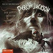 Die letzte Göttin (Percy Jackson 5) | Rick Riordan