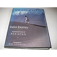 Indus Journey: Personal View of Pakistan