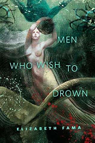 book cover of Men Who Wish to Drown