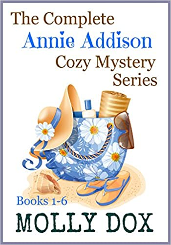 Downloads books in english The Complete Annie Addison Cozy Mystery Series: Boxed Set, Books 1-6 (An Annie Addison Cozy Mystery Book 7) B00QCGOQAQ by Molly Dox PDF