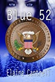 img - for Blue 52 by Elaine Cantrell (2015-10-01) book / textbook / text book