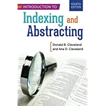 Introduction to Indexing and Abstracting, 4th Edition