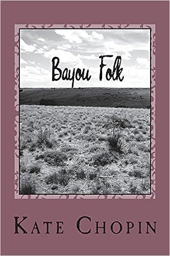 Amazon.com: Bayou Folk (9781722798383): Kate Chopin: Books
