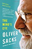 The Mind's Eye, Oliver Sacks, 0307473023