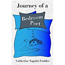 Journey of a Bedroom Poet