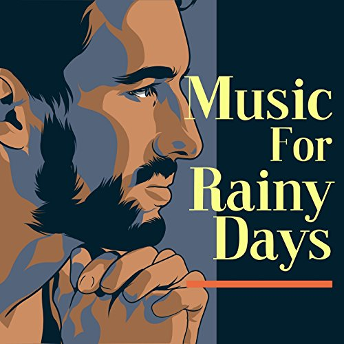 Music For Rainy Days