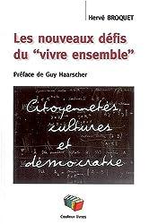 Ecoles : Les nouveaux défis du vivre ensemble : citoyenneté, cultures et démocratie