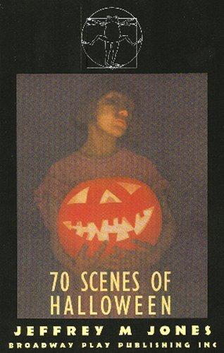 Seventy Scenes of Halloween by Jeffrey M. Jones (1990-06-01) ()