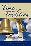 Time and Tradition, a Poetry Anthology, Philip M. Mathis, 098443545X