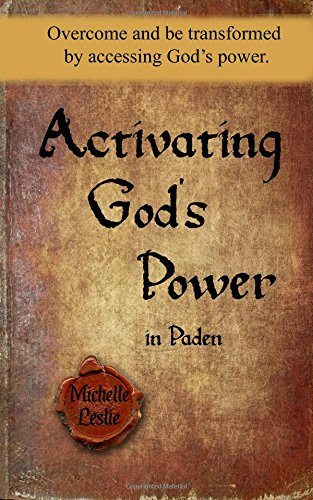 Read Online Activating God's Power in Paden (Masculine Version): Overcome and be transformed by accessing God's power. pdf epub