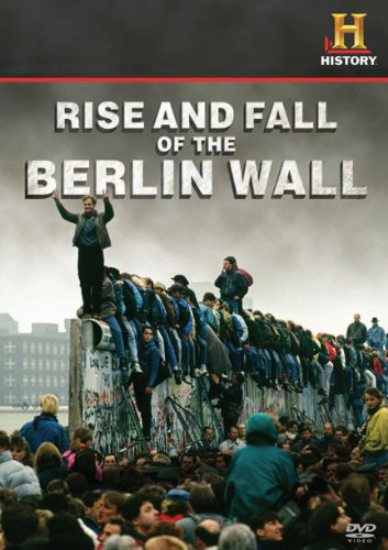 Rise and Fall of the Berlin Wall Movie Poster