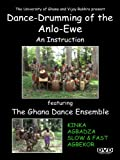 Dance-Drumming of the Anlo Ewe featuring the Ghana Dance Ensemble