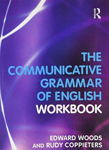 A Workbook to Communicative Grammar of English