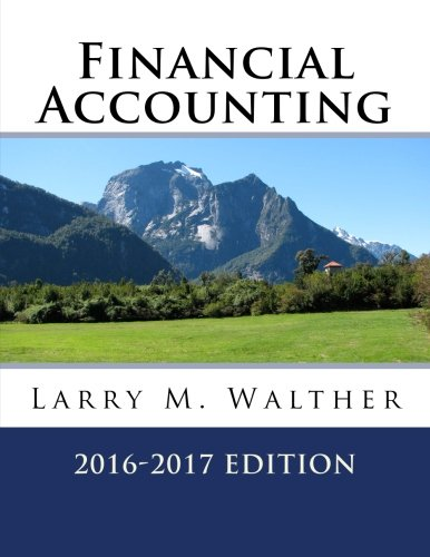 Financial Accounting 2016-2017 Edition