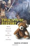 Tourists of History, Marita Sturken, 0822341034