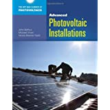 Advanced Photovoltaic Installations (Art and Science of Photovoltaics)