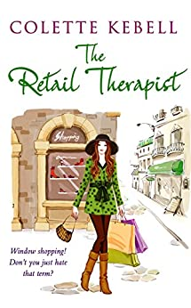 The Retail Therapist by [Kebell, Colette]
