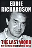 The Last Word by Richardson, Eddie (2012) Paperback