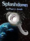 Splashdown (Through The Fold Book 3)