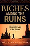 Riches among the Ruins, Robert P. Smith, 081441060X